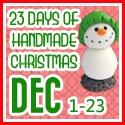 23 Days of Handmade Christmas
