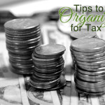 5 Tips For Getting Organized For Tax Time