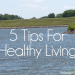 Keeping Your Family Healthy: 5 Tips