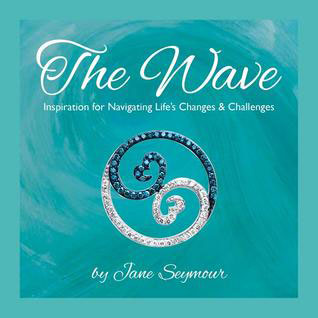 The Wave by Jane Seymour