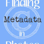 Finding Metadata in Photos