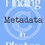 Finding Metadata in Photos