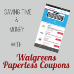 Saving Time and Money with Walgreens Paperless Coupons  #WalgreensPaperless