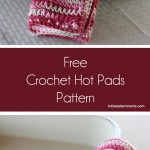 Free Crochet Hot Pads or Pot Holders Pattern