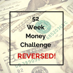 Money Challenge: 52 Week Money Challenge Reverse