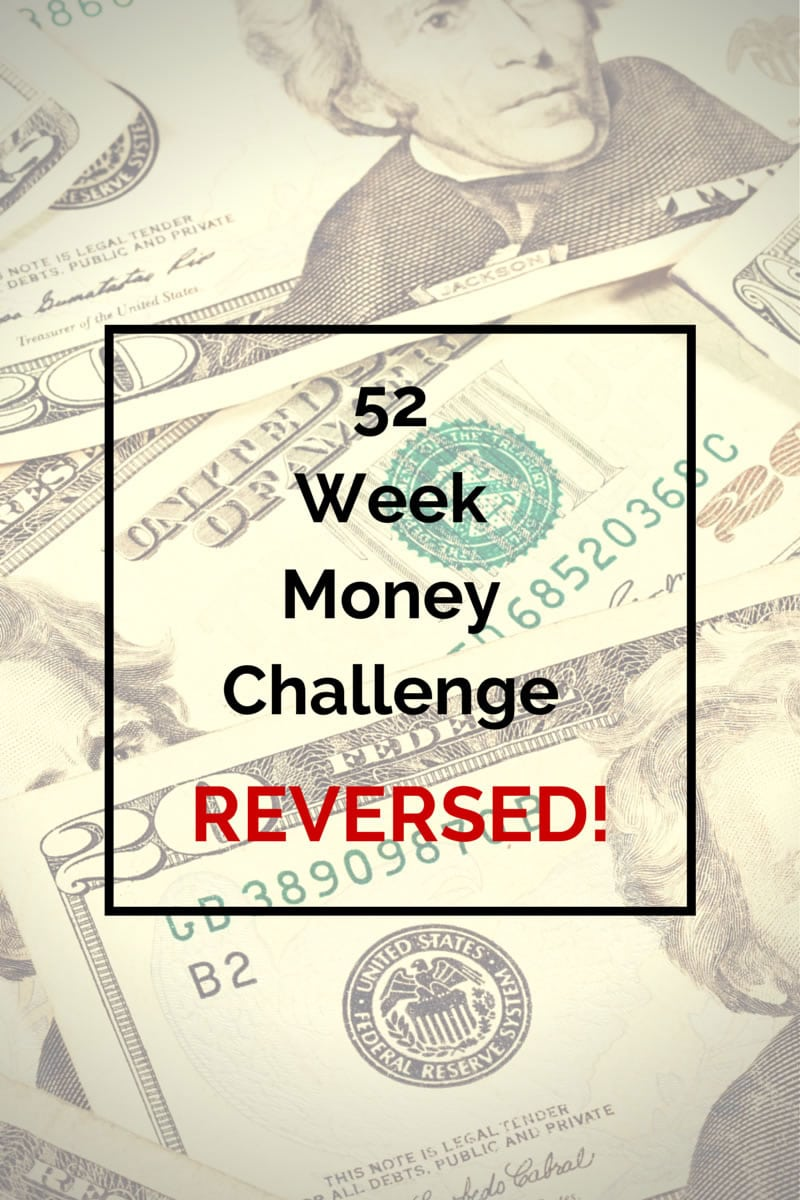 52 Week Money Challenge Reversed