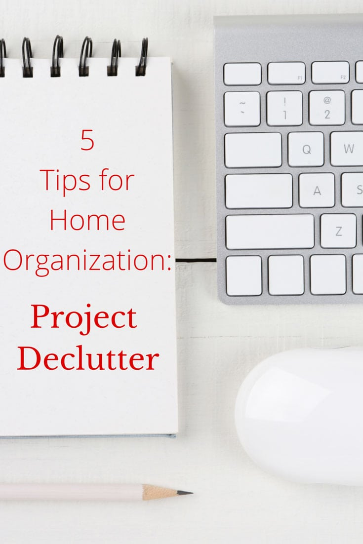 5 Tips for Home Organization: Declutter