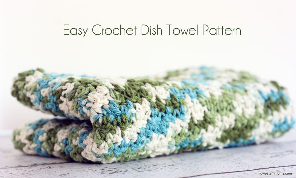 Crochet Patterns Dish Towels : Easy Crochet Dish Towel Pattern - Midwestern Moms