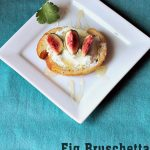 Easy Bruschetta Recipe with Fresh Figs, Goat Cheese, and honey