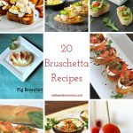 20 Bruschetta Recipes