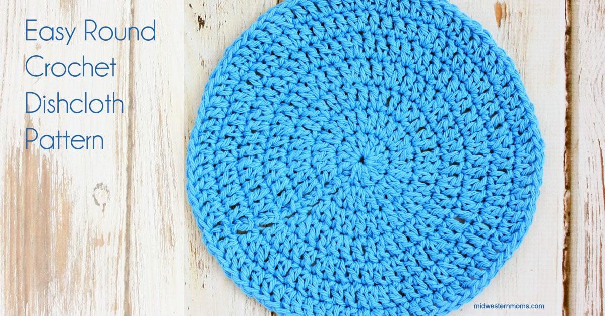 Easy Round Crochet Dishcloth Pattern