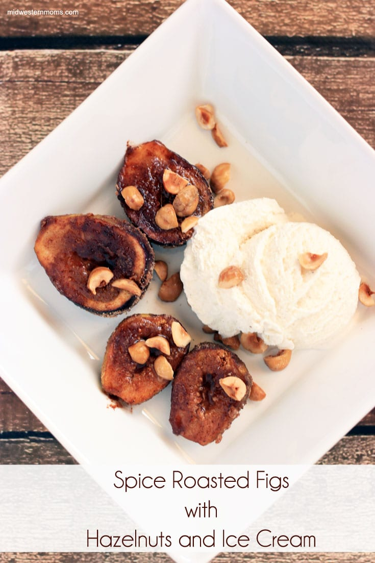 Delicious Spice Roasted Figs with Hazelnuts and Ice Cream
