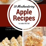 20 Mouthwatering Apple Recipes to Make This Fall
