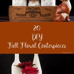 20 DIY Fall Floral Centerpieces