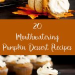 20 Mouthwatering Pumpkin Dessert Recipes