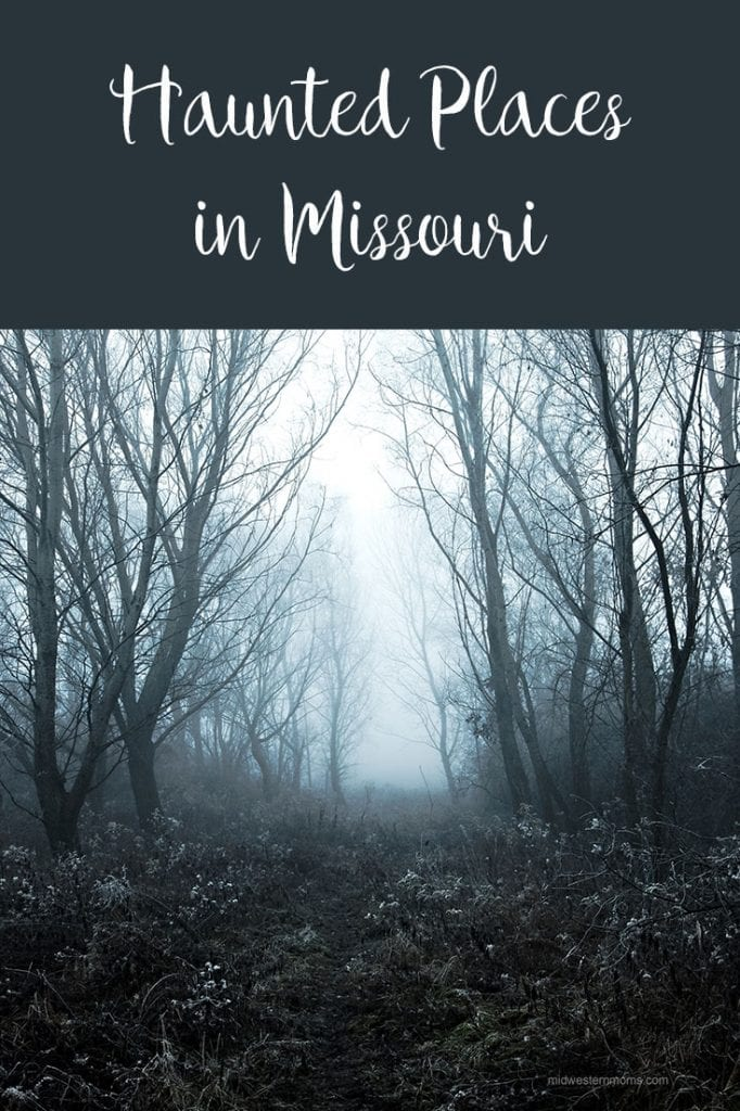 Find the most haunted places in Missouri. BOO!