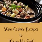 Delicious Slow Cooker Recipes to Warm the Soul