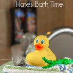 Tips for when your boy hates bath time