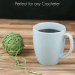 20 Funny Crochet Mugs For Any Crocheter!