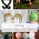 15 Animal Crochet Baby Hat Patterns