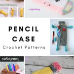 Pencil Case Crochet Patterns