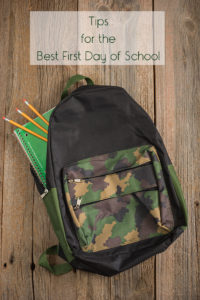 Tips for the Best First Day of School