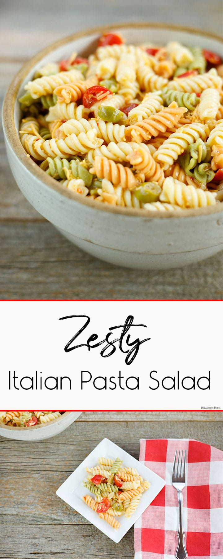 Easy Zesty Italian Pasta Salad that is the perfect side dish to any meal! Customize this tri-colored pasta salad with your favorite veggies for a unique flavor.